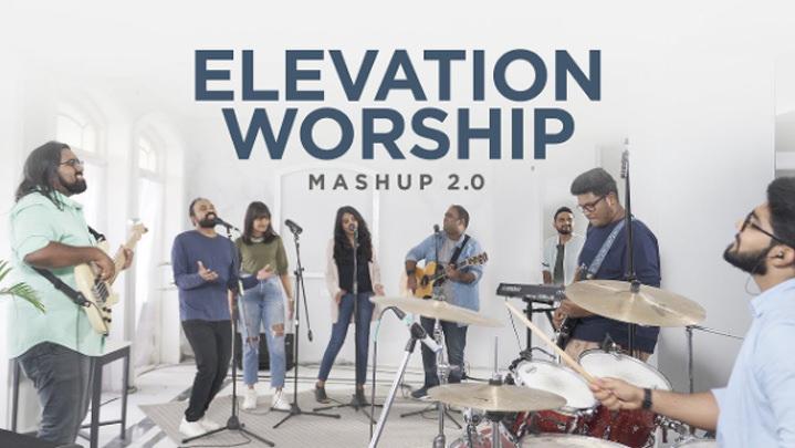 Elevation Worship Mashup